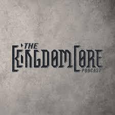 The KingdomCore Podcast