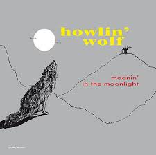 <b>Howlin</b>' <b>Wolf</b> - Moanin' In The Moonlight (2017, <b>180</b> Gram Gatefold ...