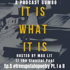 It Is What It Is: a podcast gumbo