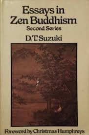 zen buddhism essay topics   essay topicsessays in zen buddhism series  the daisetz teitaro suzuki