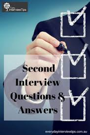 best ideas about interview questions and answers second interview questions everydayinterviewtips com questions and