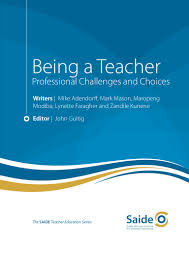 being a teacher professional challenges and choices