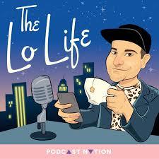 The Lo Life
