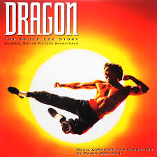 Randy Edelman. <b>Dragon. The</b> Bruce Lee Story. Original Motion ...