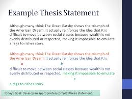 synthesis essay thesis statements benchmark ms livingston e ppt  example thesis statement although many think the great gatsby shows the triumph of the american dream