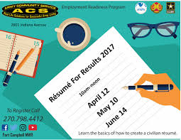 resume for results fort campbell mwr life army community service acs employment readiness program is here to help you a resume for results class