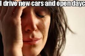 Meme Maker - I drive new cars and open daycares,but can't pay my ... via Relatably.com