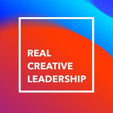 Real Creative Leadership
