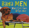 Who Let the Dogs Out [Holland CD Single]