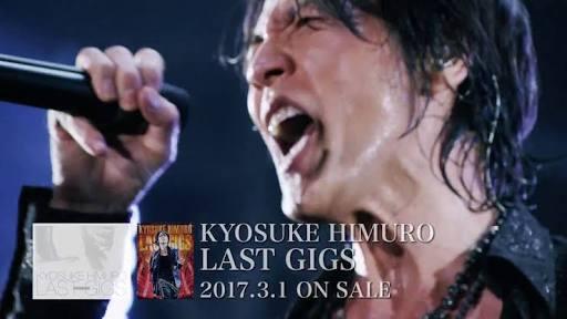 KYOSUKE HIMURO LAST GIGS の氷室京介