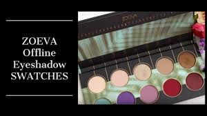 <b>Zoeva Offline Eyeshadow</b> Palette | Swatches - YouTube