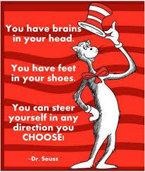 Image result for dr seuss you have brains in your head feet in your shoes