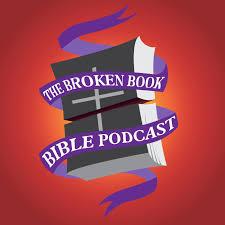 The Broken Book Bible Podcast