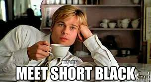 Brad Pitt Coffee Pun memes | quickmeme via Relatably.com