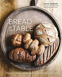 <b>Bread on</b> the Table: Recipes for Making and Enjoying Europe's Most ...