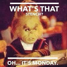 Grinch Monday meme | Funnies | Pinterest | Monday Memes, Grinch ... via Relatably.com