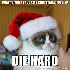 What's your favorite Christmas movie? Die hard - Grumpy Cat Santa ... via Relatably.com