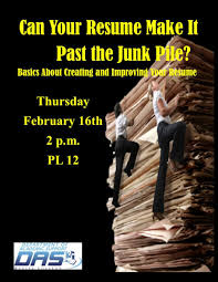 basics about creating and improving your resume college can your resume make it past the junk pile basics about creating and improving your resume on thursday 16 at 2 00 p m in pl 12