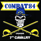 The Charge of the 7th Cavalry album by Combat 84
