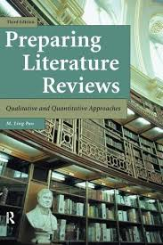 Preparing Literature Reviews  qualitative and quantitative approaches        by M  Ling Pan