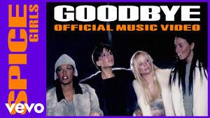 <b>Spice Girls</b> - Goodbye - YouTube