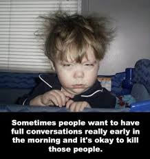 25 Funny Morning Quotes That Will Start Your Day With Joy - Quotes ... via Relatably.com