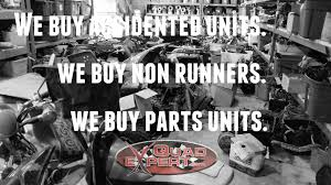 salvage vehicles for quad expert if you can make it to our location we recommend that you bring your old parts you if possible in order to get an exact match what you are looking