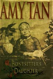 amy tan academy of achievement the bonesetter s daughter published in 2001 is amy tan s fourth novel about
