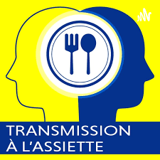 TRANSMISSION A L'ASSIETTE