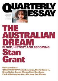 essays booksthe australian dream  blood  history and becoming  quarterly essay
