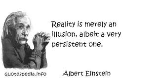 Quotes On Reality And Illusion. QuotesGram via Relatably.com