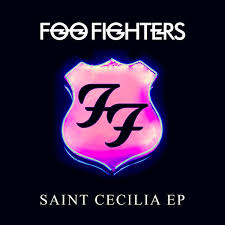 <b>Foo Fighters</b> - <b>Saint</b> Cecilia EP | Releases | Discogs