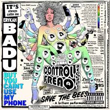 <b>Erykah Badu</b> - <b>But</b> You Caint Use My Phone Lyrics and Tracklist ...
