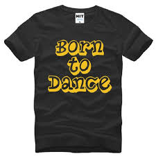 <b>Born To</b> Dance <b>Letter</b> Printed <b>T Shirts</b> Men Fashion Short Sleeve O ...