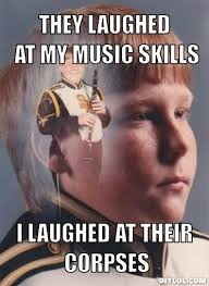 Band Nerd Meme Generator - DIY LOL via Relatably.com