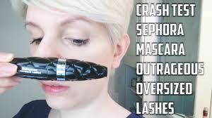 CRASH TEST : <b>Sephora Outrageous Oversized</b> Lashes Mascara ...