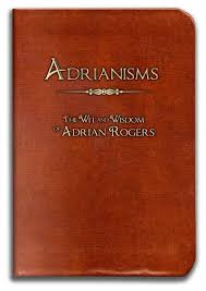 Adrianisms' captures notable sayings of Adrian Rogers