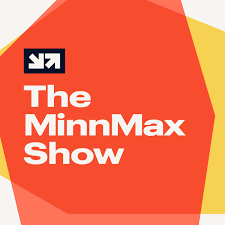 The MinnMax Show
