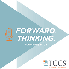 The Forward Thinking Podcast, Powered by FCCS