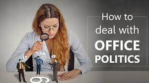 how to deal office politics how to deal office politics