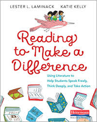 Reading to Make a Difference by Lester L. Laminack, Katherine Kelly.
