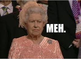 Queen Is Not Exactly Entranced by Olympic Opening Ceremony via Relatably.com