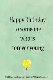 Happy Birthday to someone who is forever young. | Happy Birthday ...