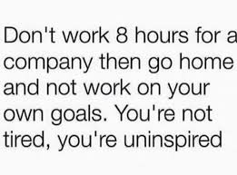don t work hours for a company then go home and not work on your don t work 8 hours for a company then go home and not work on