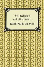 self reliance and other essays ralph waldo emerson  self reliance and other essays ralph waldo emerson 9781499703023 com books