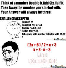 Math. Not Even Once by serkan - Meme Center via Relatably.com