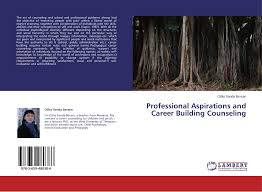 professional aspirations and career building counseling  9783659480386