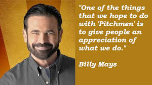 Finest 21 noble quotes by billy mays pic German