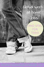 17 best images about work at home job leads list of money making sites and work at home jobs for teens who live outside