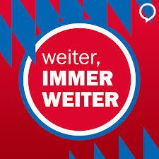 Weiter, immer weiter - der FC-Bayern-Podcast